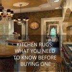 Kitchen rugs_ What you need to know before buying one