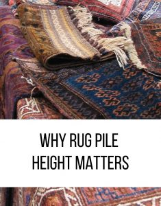 WHY RUG PILE HEIGHT MATTERS