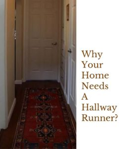 WHY YOUR HOME NEEDS A HALLWAY RUNNER