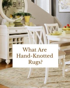 What Are Hand-Knotted Rugs